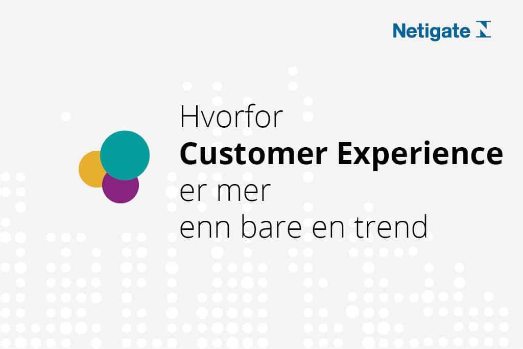 Kundeopplevelse, Customer Experience, Norway