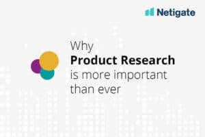 product research is more important than ever